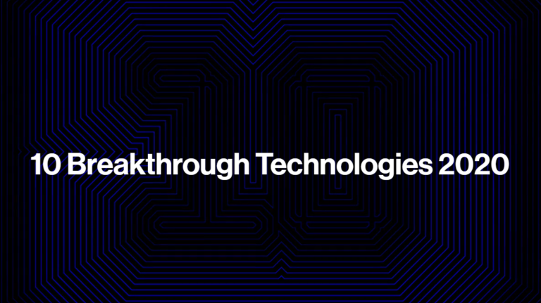 10 breakthrough technologies 2020