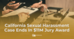 California Sexual Harassment case