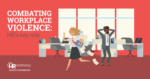 Combating Workplace Violence