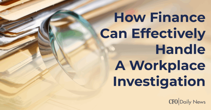 How-finance-can-effectively-handle-a-workplace-investigation