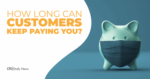How long can customers keep paying you?
