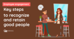 Key Steps To Recognize And Thank Good People