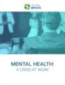 Mental Health A Crisis at Work