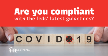 Are you compliant with the feds' latest guidelines?