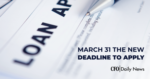 PPP Loan Application New March 31 Deadline