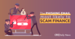 Phishing Email Most Likely To Scam Finance