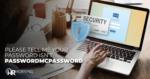 Please tell me your password isn't passwordmcpassword