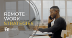 Remote Work Strategies