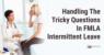 Tricky-intermittent-fmla