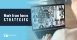 Work From Home Strategies