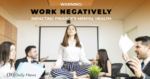 Work Negatively Impacting Finances Mental Health