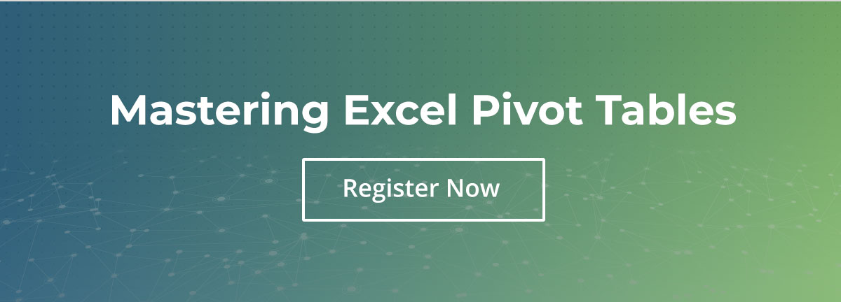 Mastering Excel Pivot Tables
