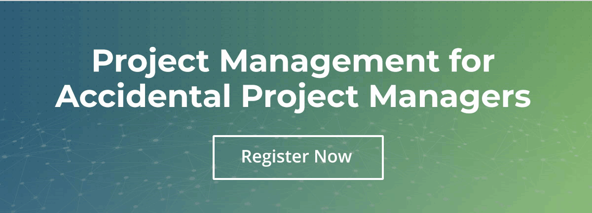 Project Management for Accidental Project Managers