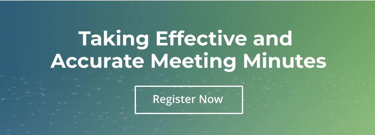 Taking Effective and Accurate Meeting Minutes