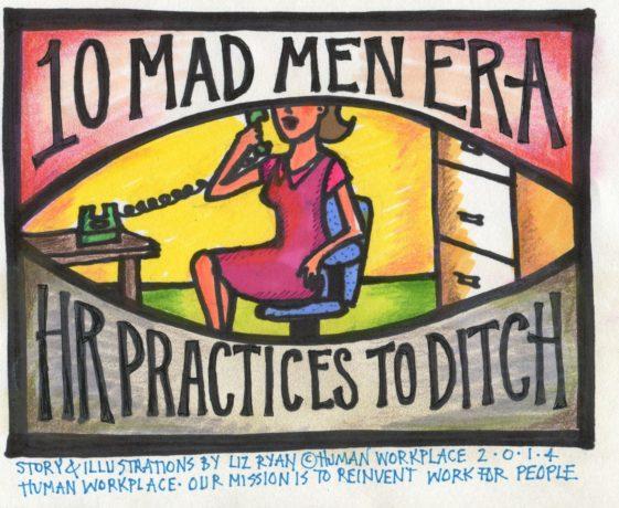Ten-mad-men-era-hr-practices-to-ditch
